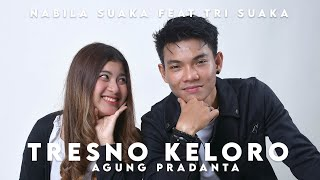 Download Lagu SEDIH NI LAGUNYA !!! TRESNO KE 2 - AGUNG PRADANTA COVER BY NABILA FT TRI SUAKA mp3