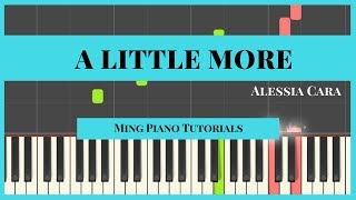 A Little More - Alessia Cara (MIDI & Sheets) Piano Cover Tutorial Ming Piano Tutorials