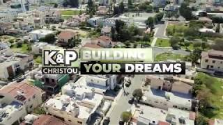 Content Hub - K&P Christou: Building Your Dreams