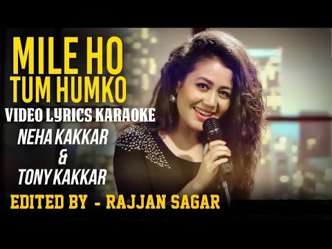 mile-ho-tum-humko-bade-naseebon-se---fever---hq-video-lyrics-karaoke