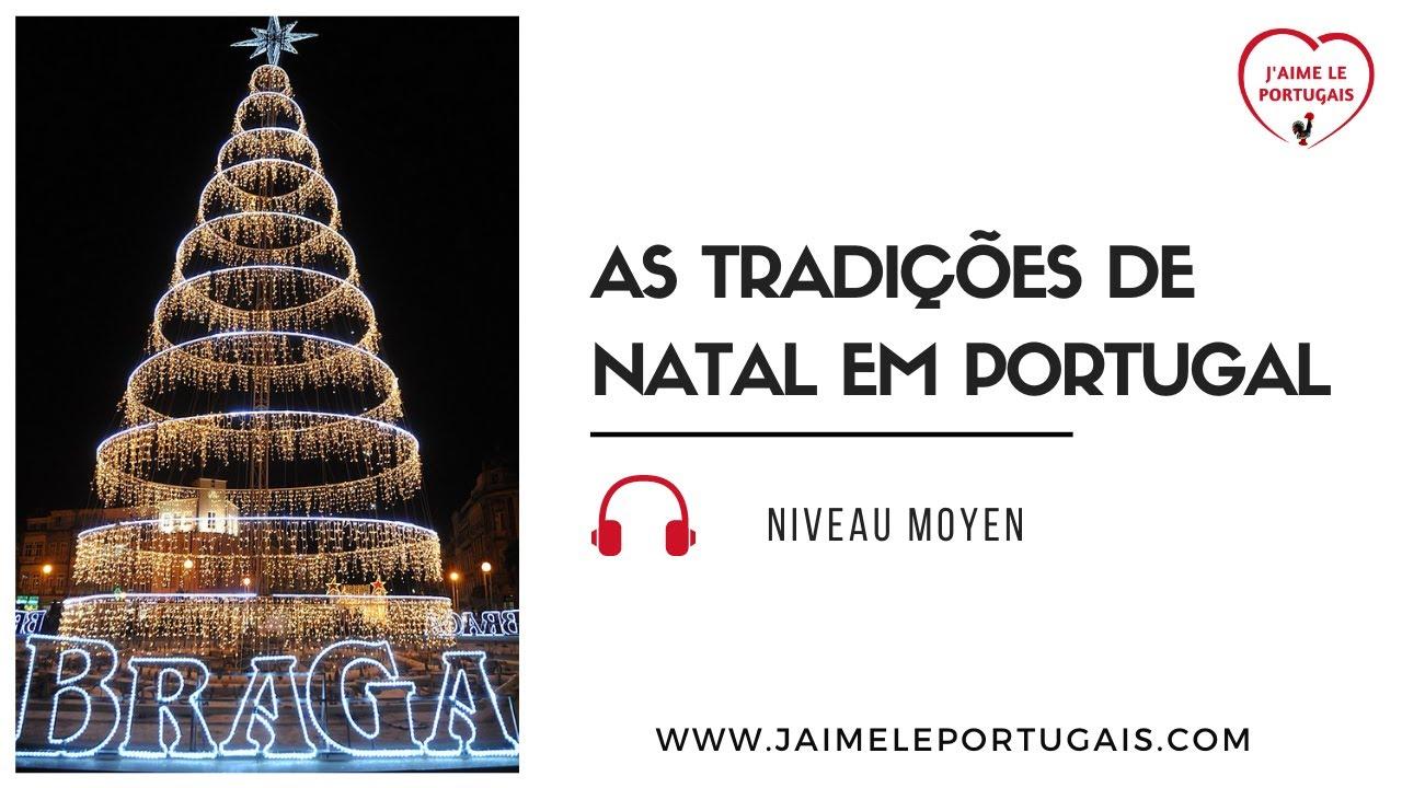 As tradições de Natal em Portugal (Podcast portugais Niveau moyen) - Apprendre le portugais européen