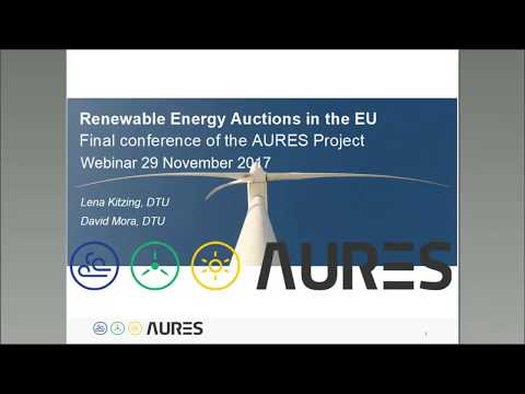 Renewable Energy Auctions in the EU: Final findings AURES project