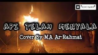 API TELAH MENYALA - Lagu Pramuka Penyalaan Api Unggun ~Cover By Siswa-Siswi MA Ar-Rahmat