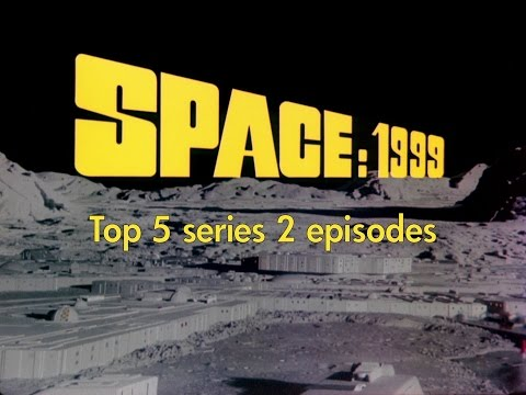Space 1999  top 5 BEST series 2 episodes