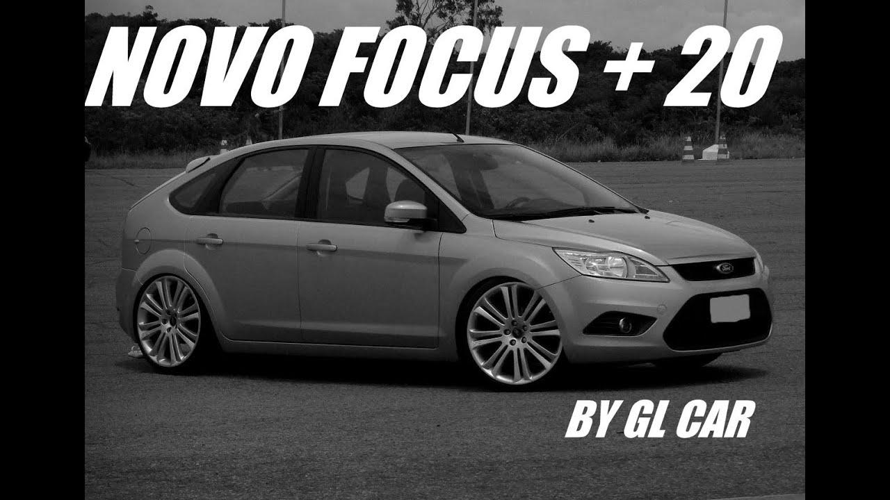 Novo focus aro 20 suspens o fixa by gl car