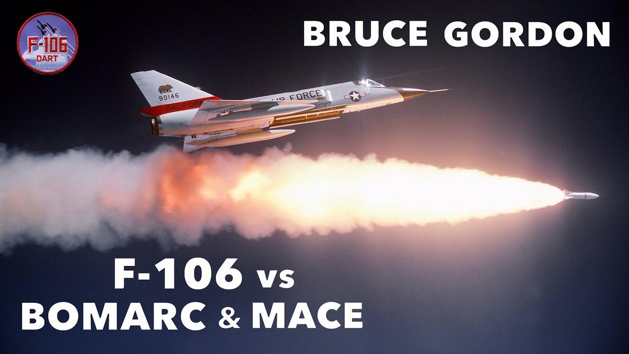 F-106 vs BOMARC & MACE Missiles | Bruce Gordon