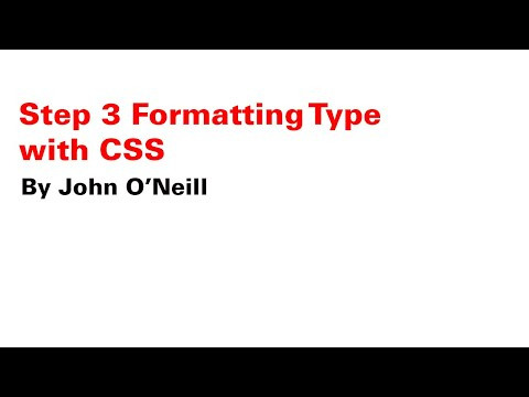 Step 3 Formatting Type with CSS
