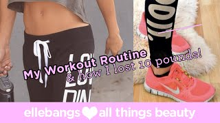 My Diet, Workout Routine & how I lost 10 pounds !