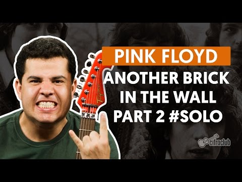 Another Brick In The Wall, Part 2 - Pink Floyd (How to Play - Guitar Solo Lesson)