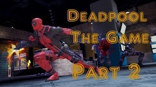 Deadpool The Game Gameplay Walkthrough Part 2 - Ultra Violent Difficulty