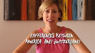 Living in Switzerland vs. America |  20 Major Differences thumbnail