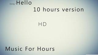 omfg - Hello 10 HOUR