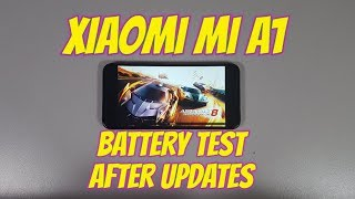 Xiaomi Mi A1 Battery test while gaming after updates/Screen on time/Android 8 2018