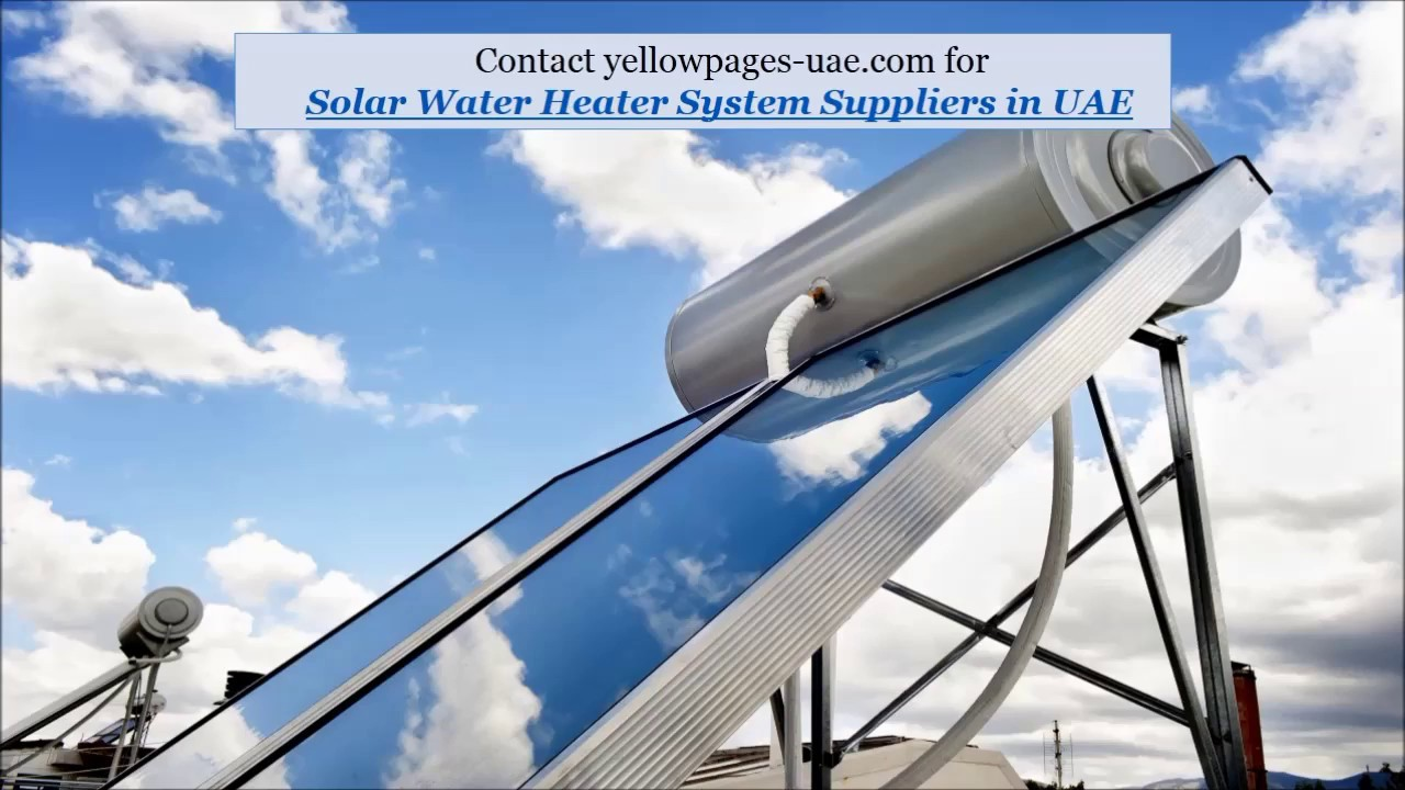 Solar Water Heating Systems In Uae Solar Water Heater