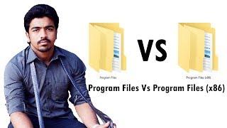 Program File Vs Program File (x86)| Difference Between Program File And Program File (x86) |