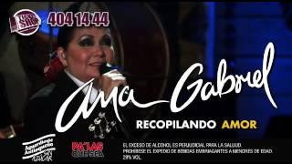 Ana Gabriel Recopilando Amor - Bogotá 2017