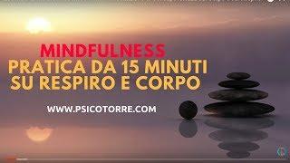 Esercizio di Mindfulness da 15 minuti - Meditazione di Consapevolezza sul Corpo e sul Respiro screenshot 2