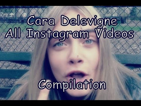 Cara Delevingne All Instagram Videos