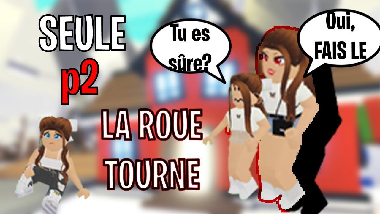 LA ROUE TOURNE - SEULE PARTIE 2 - mini film adopt me triste