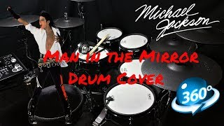 360 VIRTUAL DRUMMER | Michael Jackson - Man in the Mirror - Drum Cover - (360 - 4K - VR)