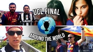 Champions League Final - Around The World -  Juventus vs Barcelona
