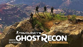 Ghost Recon Wildlands-Campaña-El Pozolero