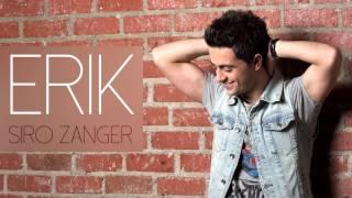 Erik - Siro Zanger //New song 2015//
