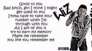 Wiz Khalifa  - Remember You ft. The Weeknd  (Lyrics On Screen) [O.N.I.F.C.]