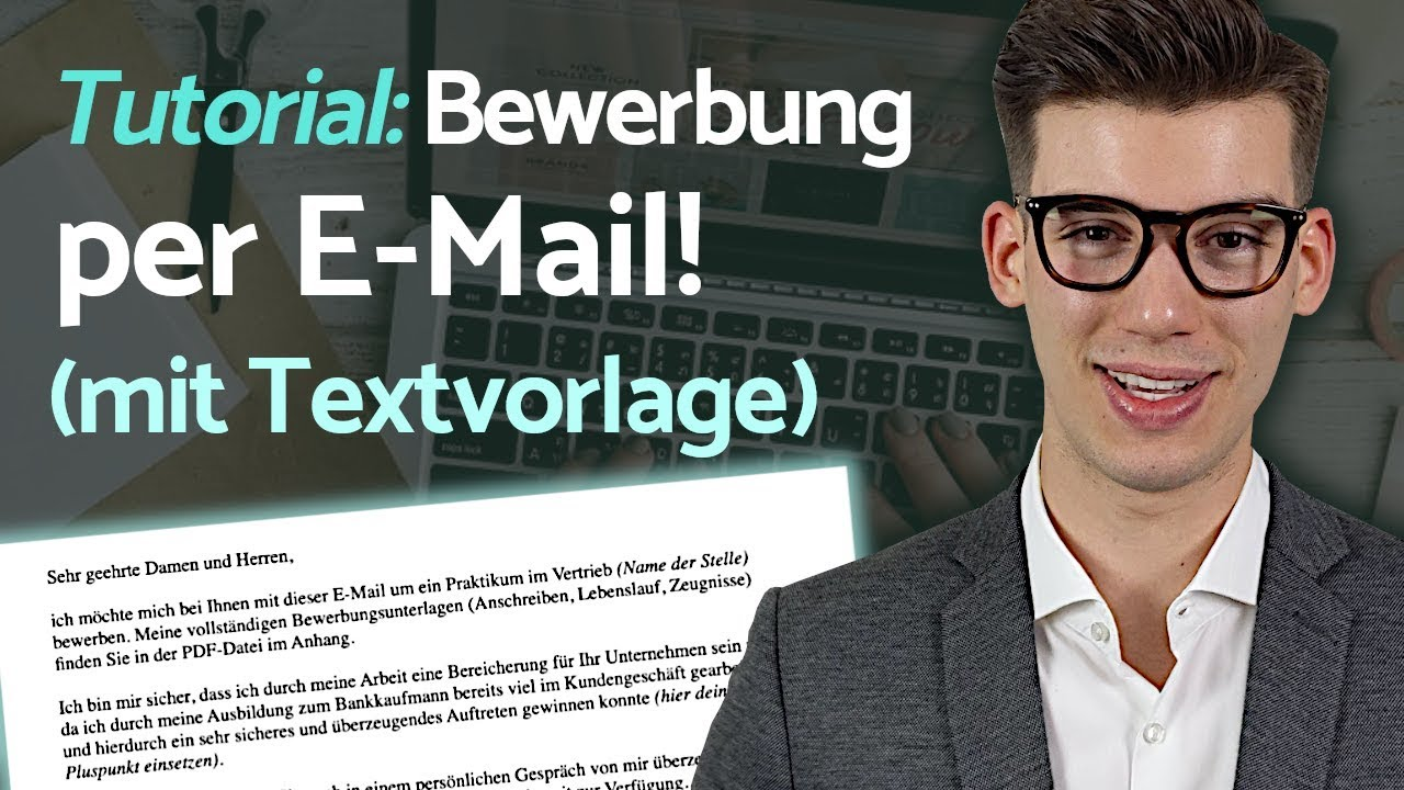 Bewerbung Per E Mail Tutorial Inkl Textvorlage Fur Die Email