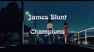 James Blunt | CHAMPIONS (Subtitulada/Traducción en Español + Lyrics)