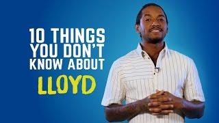 Lloyd - 10 Things You Don