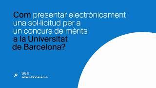 Com presentar electrònicament una sol·licitud per a un concurs de mèrits a la UB?