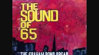The Graham Bond Organisation - The Sound of 65 #11 Train Time