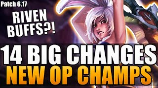 14 BIG CHANGES & NEW OP CHAMPS - Patch 6.17 - League of Legends