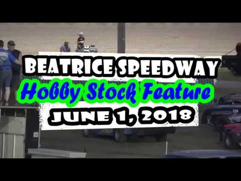 06/01/2018 Beatrice Speedway Hobby Stock A-Feature