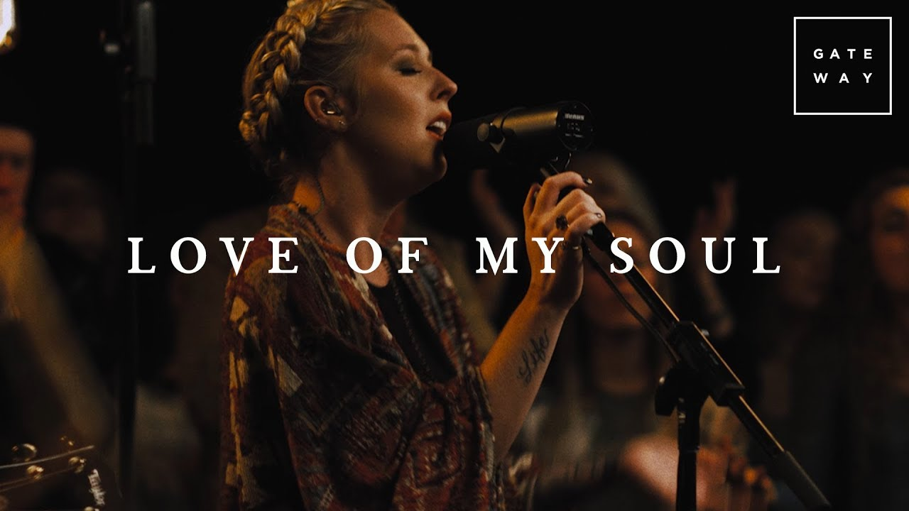 Love Of My Soul // GATEWAY // Acoustic Sessions Volume One