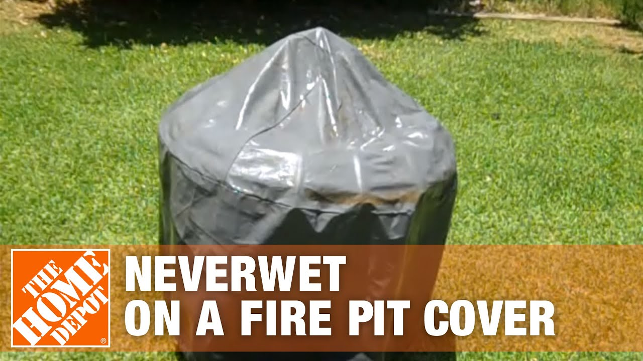 Using Neverwet On A Fire Pit Cover The Home Depot Youtube