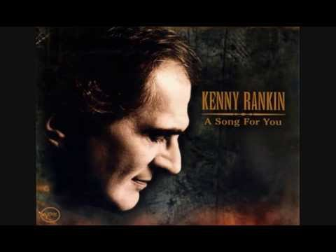She was too good to me  by Kenny Rankin
