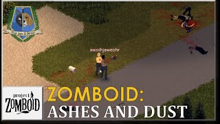 Project Zomboid: Ashes And Dust