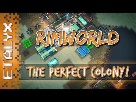 RimWorld - The Perfect Colony!