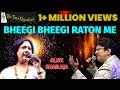 'Bheegi Bheegi Raaton mein'....by Alok Katdare & Shailaja Subramanian