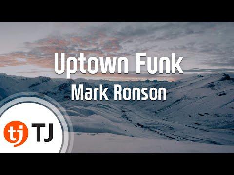 [TJ노래방] Uptown Funk - Mark Ronson(Feat.Bruno Mars)  / TJ Karaoke