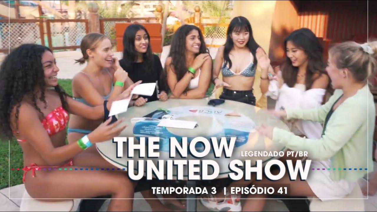The Now United Show - S3E41 (LEGENDADO PT-BR)
