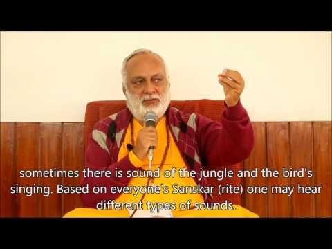 Bodhisattva Swami Anand Arun on Antar Naad ( Inner Music )