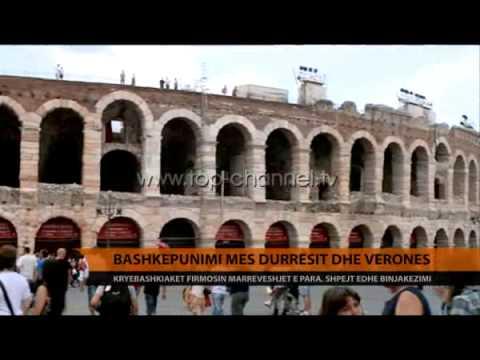Bashkëpunimi mes Durrësit dhe Veronës - Top Channel Albania - News - Lajme
