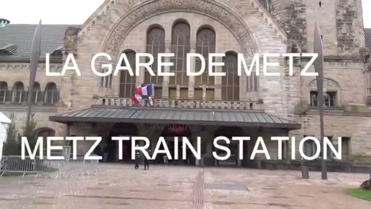 la gare de metz metz train station youtube. Black Bedroom Furniture Sets. Home Design Ideas