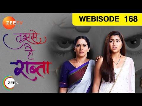 Tujhse Hai Raabta | Ep 168 | April 12, 2019 | Webisode | Zee TV
