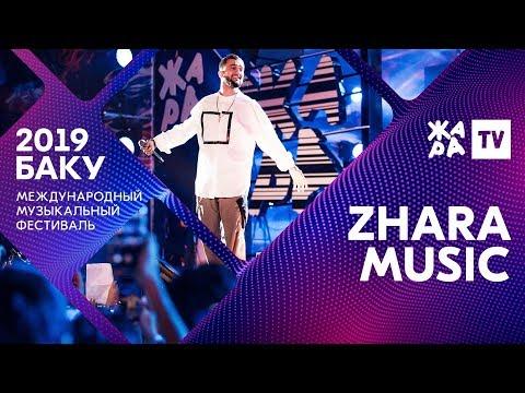 ZHARA MUSIC ///// ЖАРА В БАКУ 2019