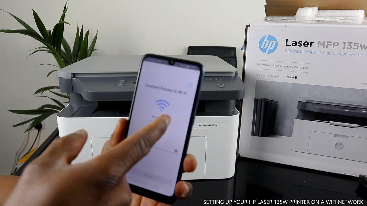 SETTING UP YOUR HP LASER 135W PRINTER ON A WIFI NETWORK