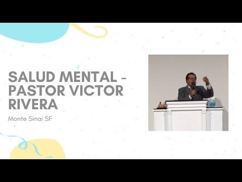 Salud Mental - Pastor: Victor Rivera | Monte Sinai SF